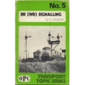 BR (WR) Signalling (book)