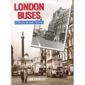 London Buses: Then and Now, by Ian Cowley