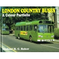 London Country Buses: A Colour Portfolio, by Michael H C Baker