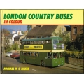 London Country Buses in Colour, by Michael H C Baker